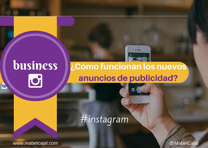 ¿Cómo funcionan los nuevos anuncios de publicidad en Instagram?