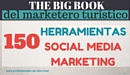 "EBook Gratis: ""150 Herramientas de Social Media Marketing para profesionales de alto nivel"""