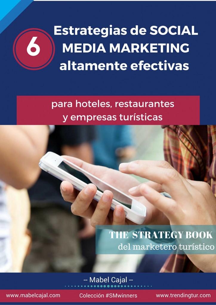EBook: ? 6 Estrategias efectivas de Social Media para hoteles, restaurantes y empresas turísticas