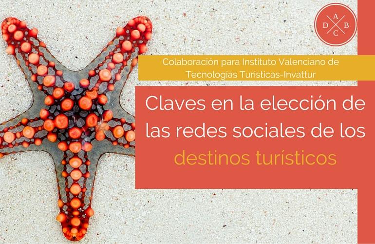 Claves en la elección de las redes sociales de los destinos turísticos