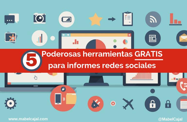 informe mensual redes sociales herramientas para gestionar