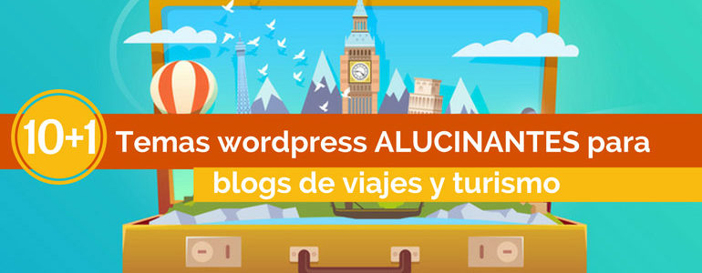 10+1 Wordpress themes con plantillas ALUCINANTES blog de viajes