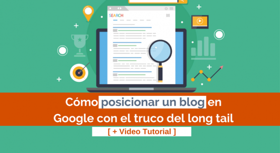 posicionar un blog en google con long tail