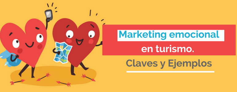 marketing emocional turismo