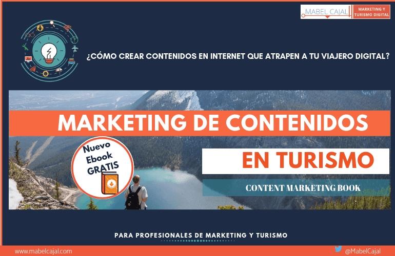 (Nuevo) Ebook Gratis: Marketing de Contenidos en Turismo ¿Cómo crear contenidos que atrapen a tu viajero digital?