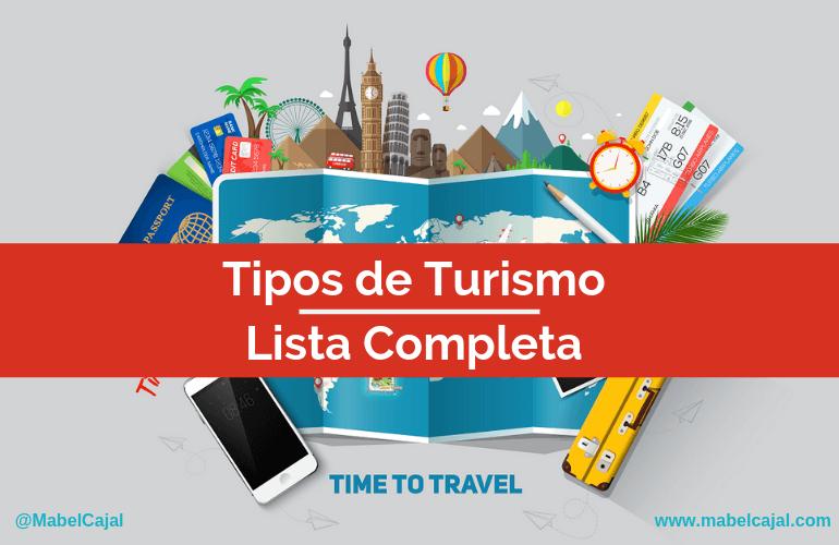 56 Tipos de turismo: la lista más completa para no perderte en el 2019