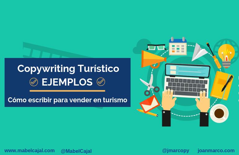 Ejemplos de Copywriting Turístico: Cómo escribir para vender en turismo