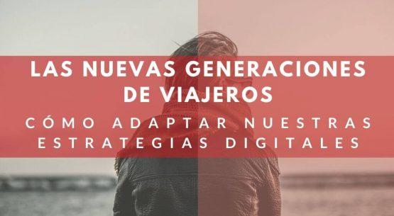 nuevas-generaciones-de-viajeros-millennials-generacion-z