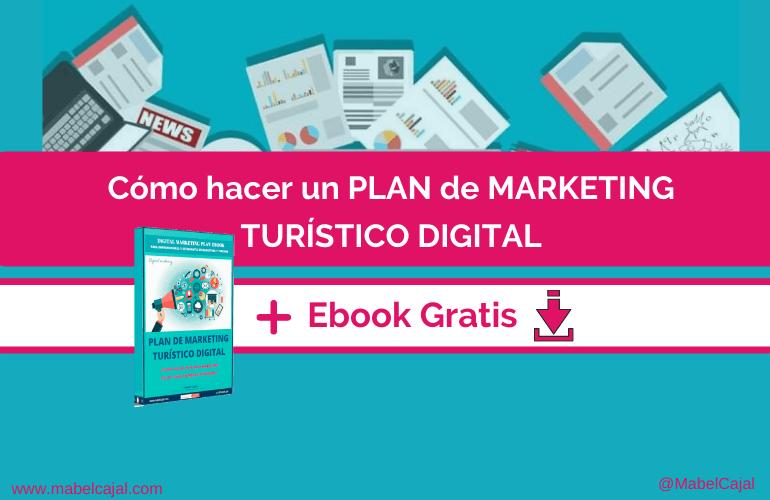 💥(Ebook Gratis) 📢 Cómo hacer un Plan de Marketing Turístico Digital 📌