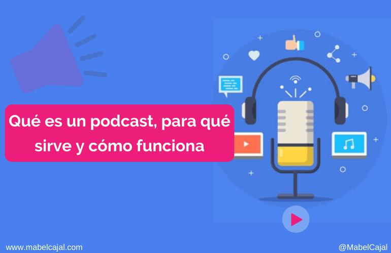 👉🎙️ Qué es un podcast, cómo funciona y para qué sirve 💥 ¡Te cuento mi experiencia!💥